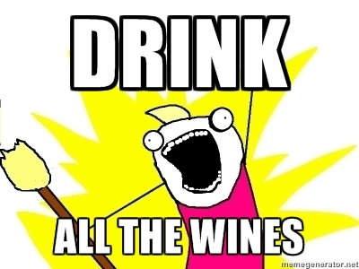 drink all the wines